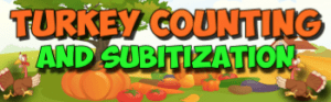 Thanksgiving Math Subitization and counting song