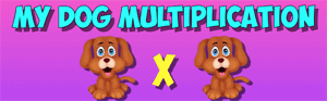 my dog multiplication