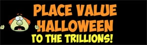 halloween place value to the trillions