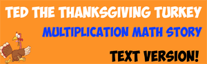 Ted Turkey Multiplication TEXT