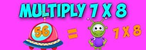 multiply 7 X 8